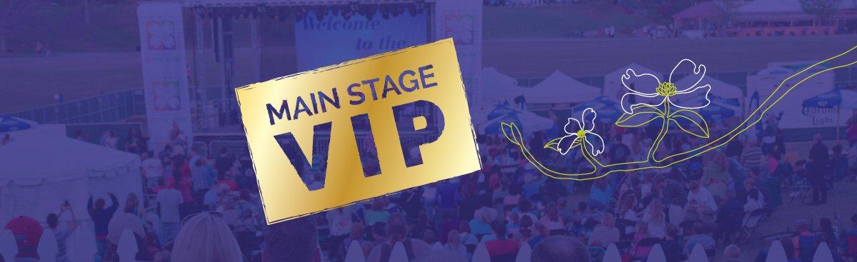 VIP Main Stage